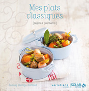 Mes plats classiques - Variations lgres