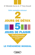 2 jours de dtox, 5 jours de plaisir              