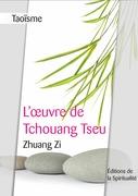Taoïsme, L'œuvre de Tchouang Tseu