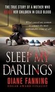 Sleep My Darlings