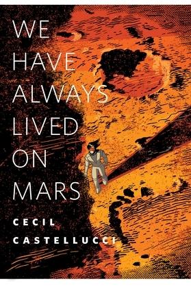 We Have Always Lived on Mars
