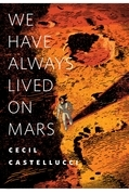 We Have Always Lived on Mars