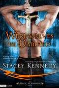 Werewolves Be Damned