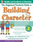 The Organized Teacher's Guide to Building Character,
