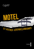 Motel, et autres lgendes urbaines