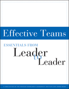 Effective Teams: Essentials from Leader to Leader