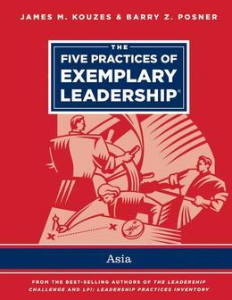 The Five Practices of Exemplary Leadership - Asia