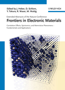 Frontiers of Electronic Materials: Correlation Effects, Spintronics, and Memristive Phenomena - Fundamentals and Application