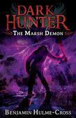 The Marsh Demon (Dark Hunter 3): Dark Hunter