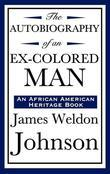 James Weldon Johnson - Autobiography of an Ex-Colored Man