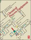 Chemical Process Equipment revised 2E: Selection and Design