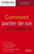 Comment parler de soi pour convaincre