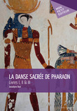 La Danse sacrée de Pharaon