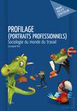 Profilage (Portraits professionnels)