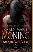 Shadowfever: A MacKayla Lane Novel