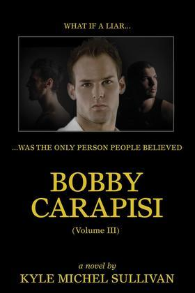 Bobby Carapisi  Vol. 3
