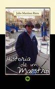 Historia de un Maestro