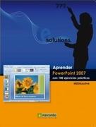 Aprender Powerpoint 2007 con 100 ejercicios prácticos