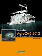 Aprender AutoCAD 2013 con 100 ejercicios prácticos