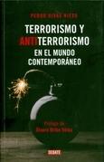 Terrorismo y antiterrorismo en el mundo contemporáneo