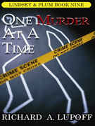 One Murder at a Time: A Casebook: The Lindsey & Plum Detective Series, Book Nine