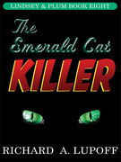 The Emerald Cat Killer: The Lindsey &amp; Plum Detective Series, Book Eight