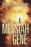 The Messiah Gene