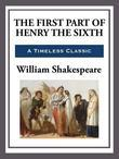 The First Part of King Henry the Sixth