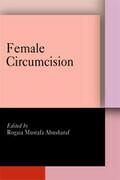 Female Circumcision: Multicultural Perspectives