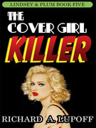 The Cover Girl Killer: The Lindsey & Plum Detective Series, Book Five