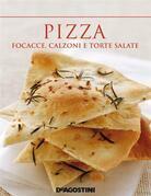 Pizza. Focacce, calzoni e torte salate