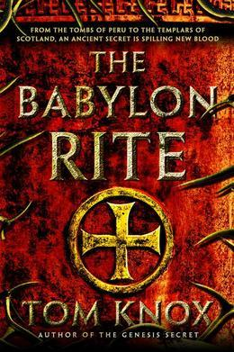 The Babylon Rite: A Novel