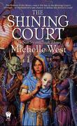 Michelle West - The Shining Court
