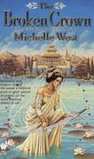 Michelle West - The Broken Crown
