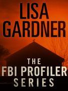 The FBI Profiler Series 6-Book Bundle: The Perfect Husband, The Third Victim, The Next Accident, The Killing Hour, Gone, Say Goodbye