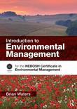 Introduction to Environmental Management: For the Nebosh Certificate in Environmental Management