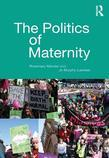 The Politics of Maternity