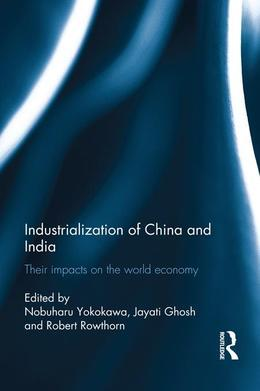 Industrialization of China and India: Their Impacts on the World Economy