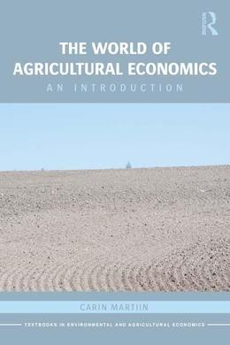 The World of Agricultural Economics: An Introduction