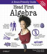 Head First Algebra: A Learner's Guide to Algebra I