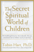 The Secret Spiritual World of Children