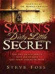 Satan's Dirty Little Secret: The Two Demon Spirits that All Demons Get Their Strength From