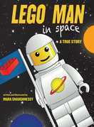 Lego Man in Space: A True Story