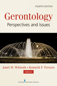 Gerontology, Fourth Edition: Perspectives and Issues
