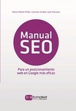 Manual SEO. Posicionamiento web en Google para un marketing más eficaz