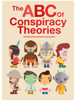 The ABC Of Conspiracy Theories