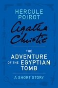The Adventure of the Egyptian Tomb