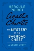 The Mystery of the Baghdad Chest