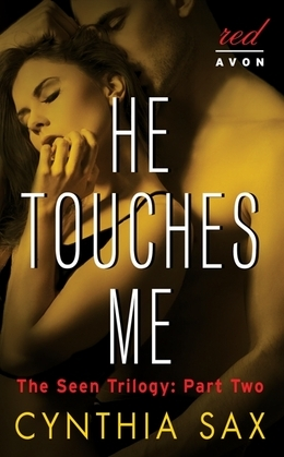 He Touches Me