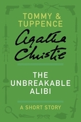 Agatha Christie - The Unbreakable Alibi